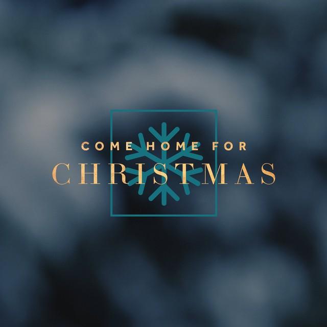 Come Home for Christmas