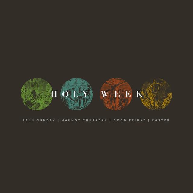 Classic Holy Week