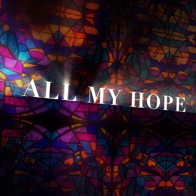 All My Hope Social