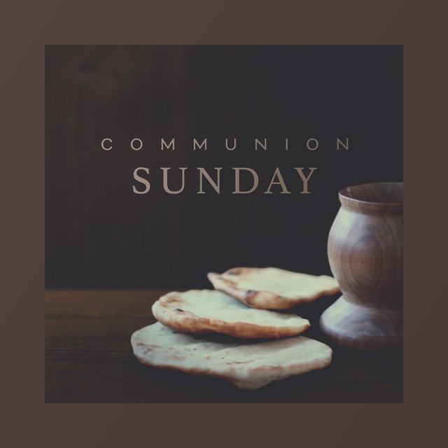 Communion Sunday