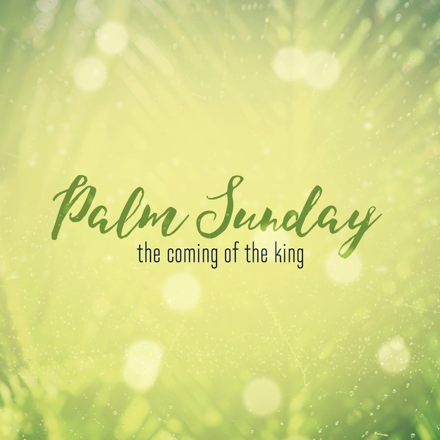 Easter Week Palm Sunday