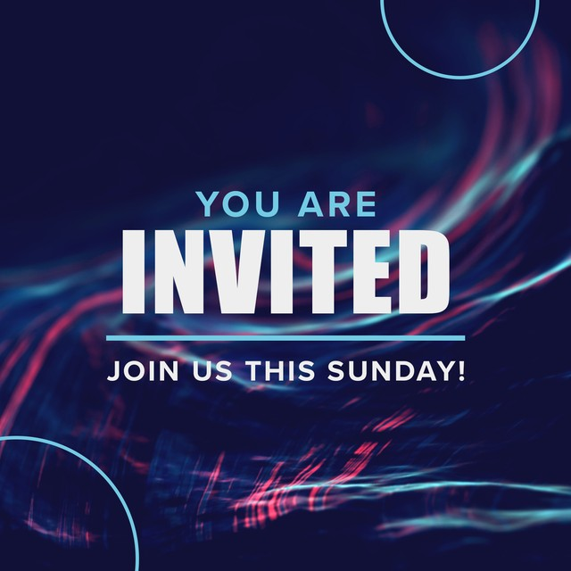 You Are Invited Sunday