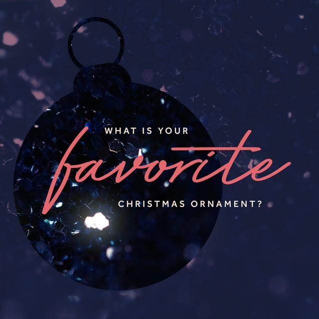 Favorite Ornament