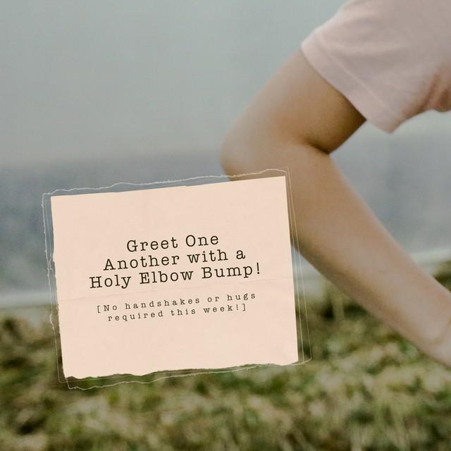 Holy Elbow Bump