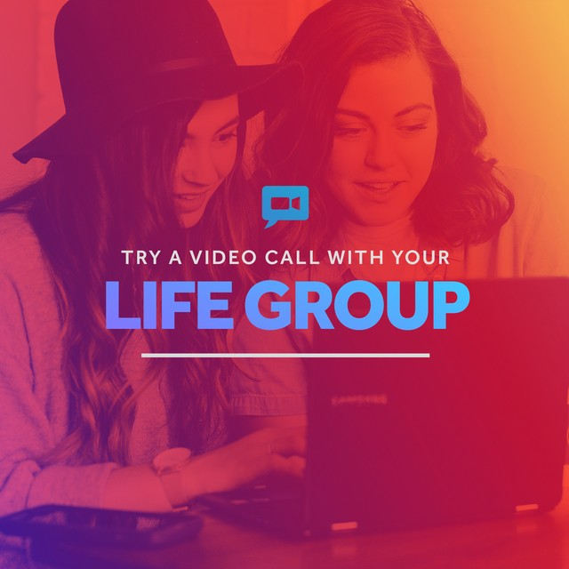 Life Group Video Call