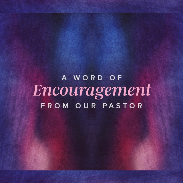 Pastor Encouragement