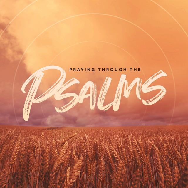 Pray The Psalms