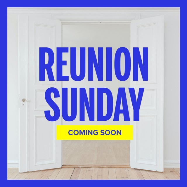 Reunion Sunday