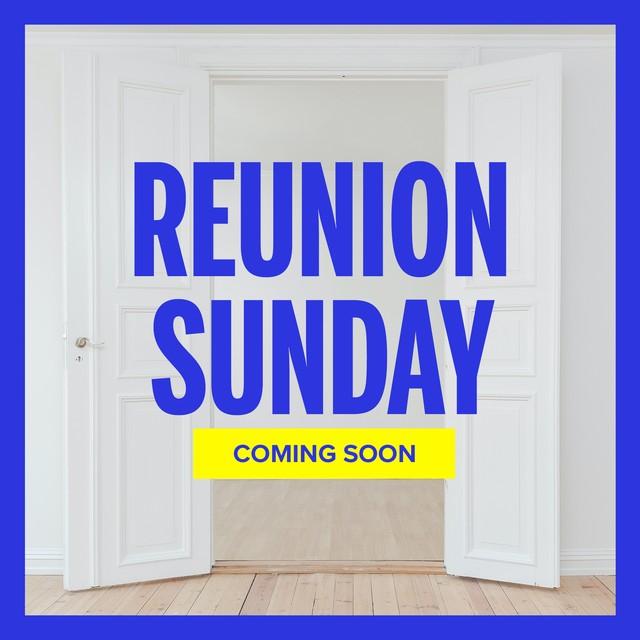 Reunion Sunday