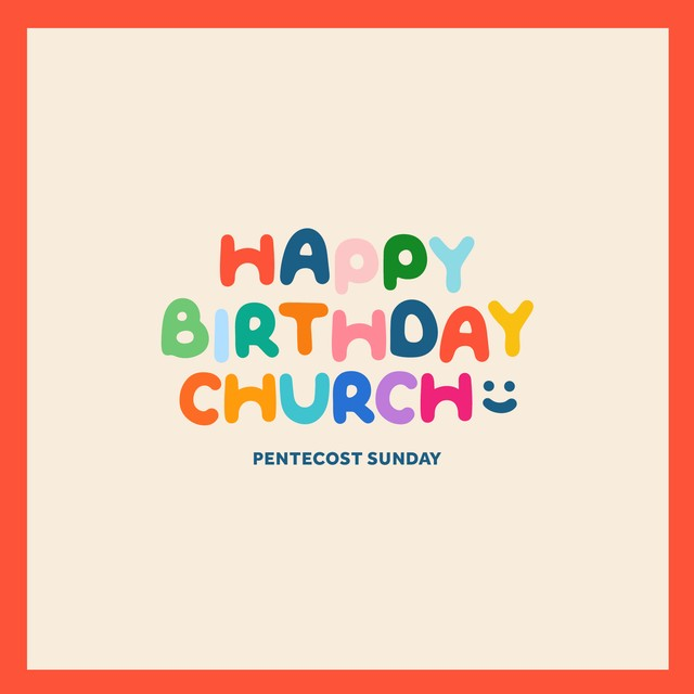 Happy Birthday Church