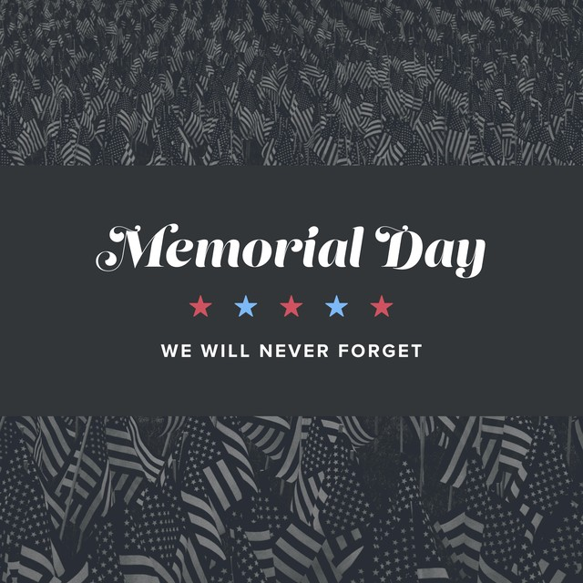 Memorial Day Never Forget