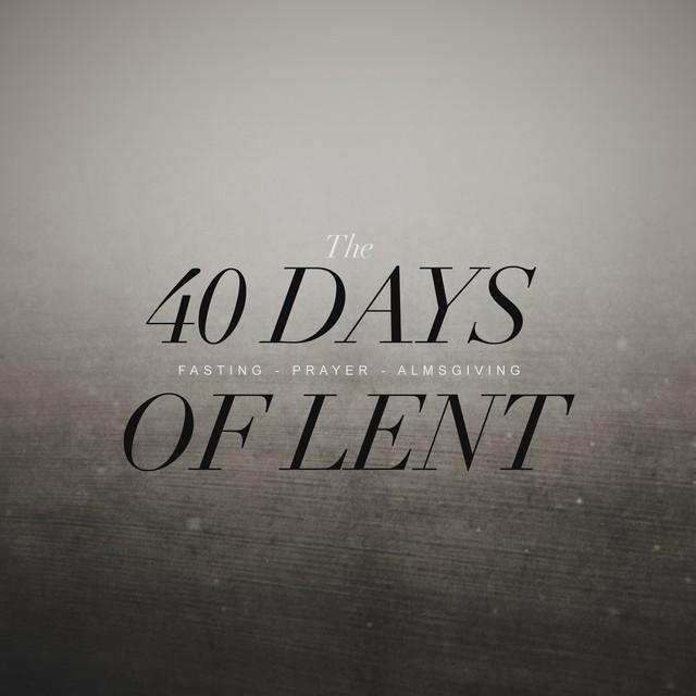 40 Days Lent