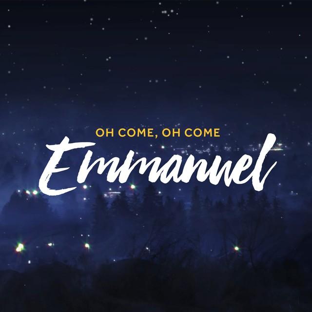 Oh Come Emmanuel
