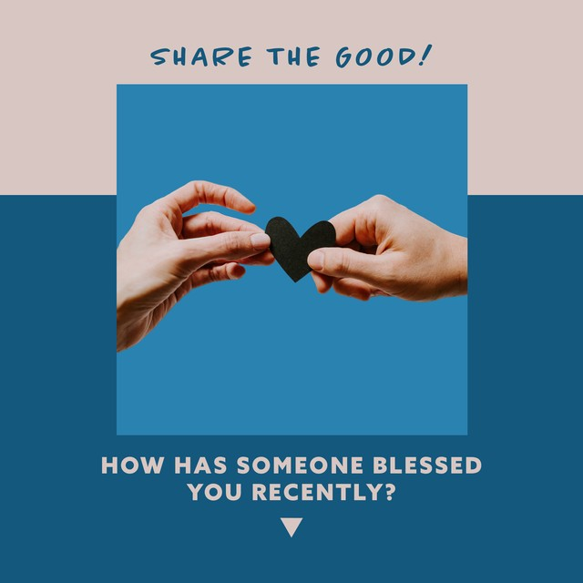 Share the Good - Blessed