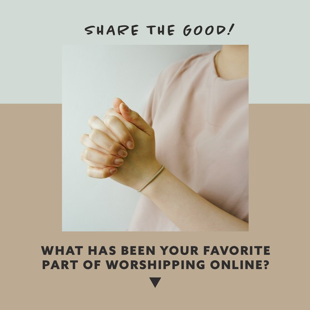 Share the Good - Online Worship