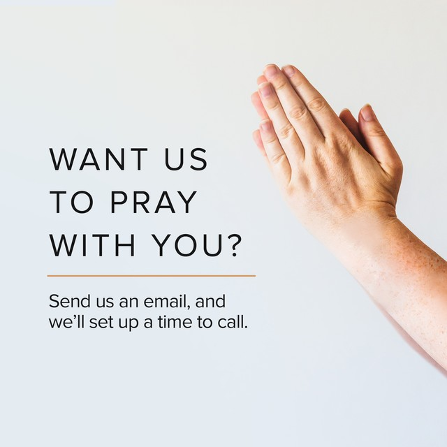 Want Us To Pray?