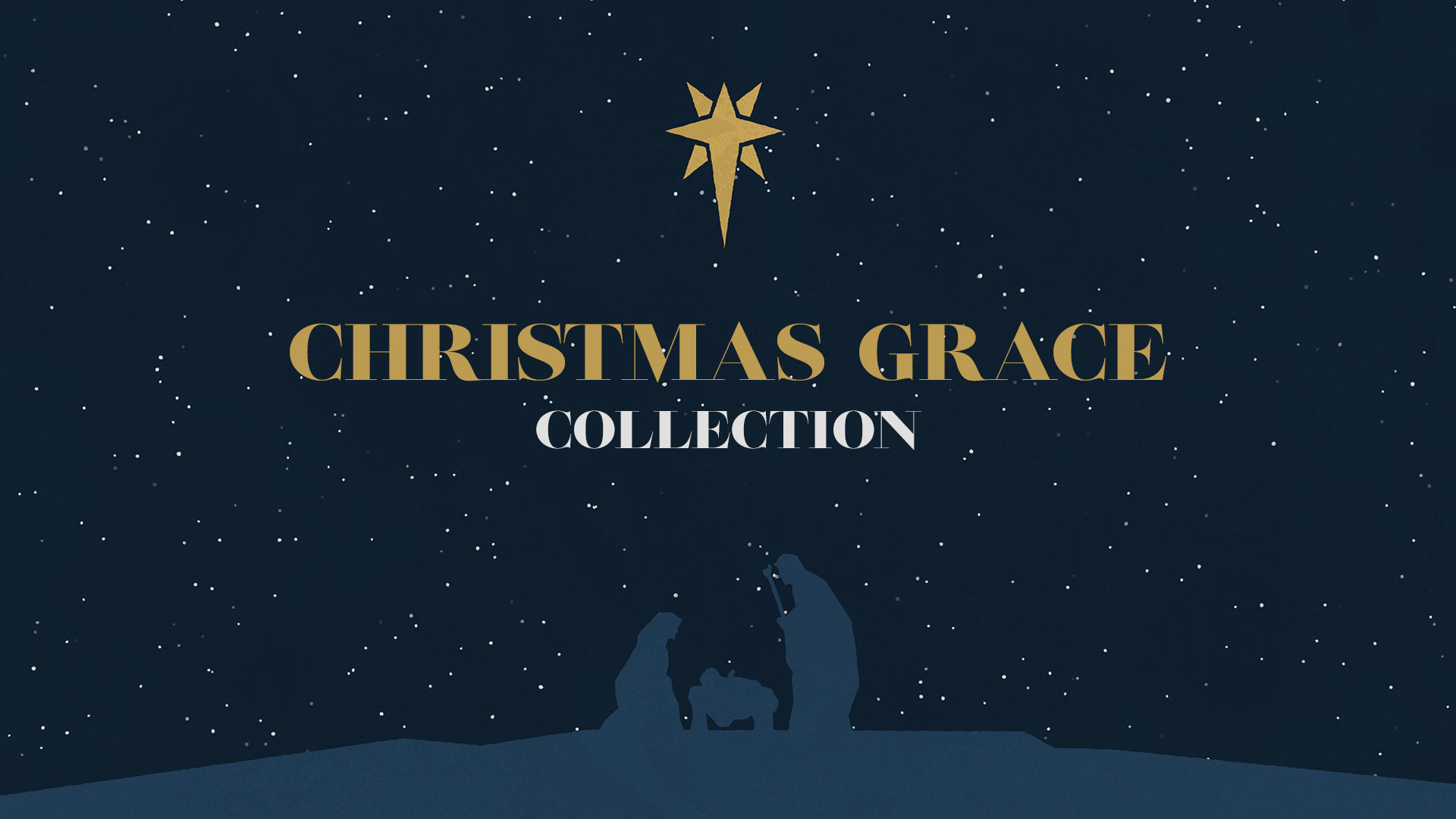 Christmas Grace.Christmas Grace Collections Shift Worship