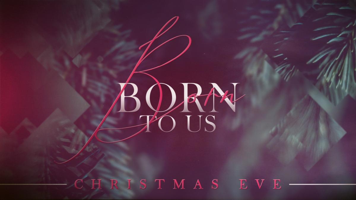 Born to Us (Christmas Eve)