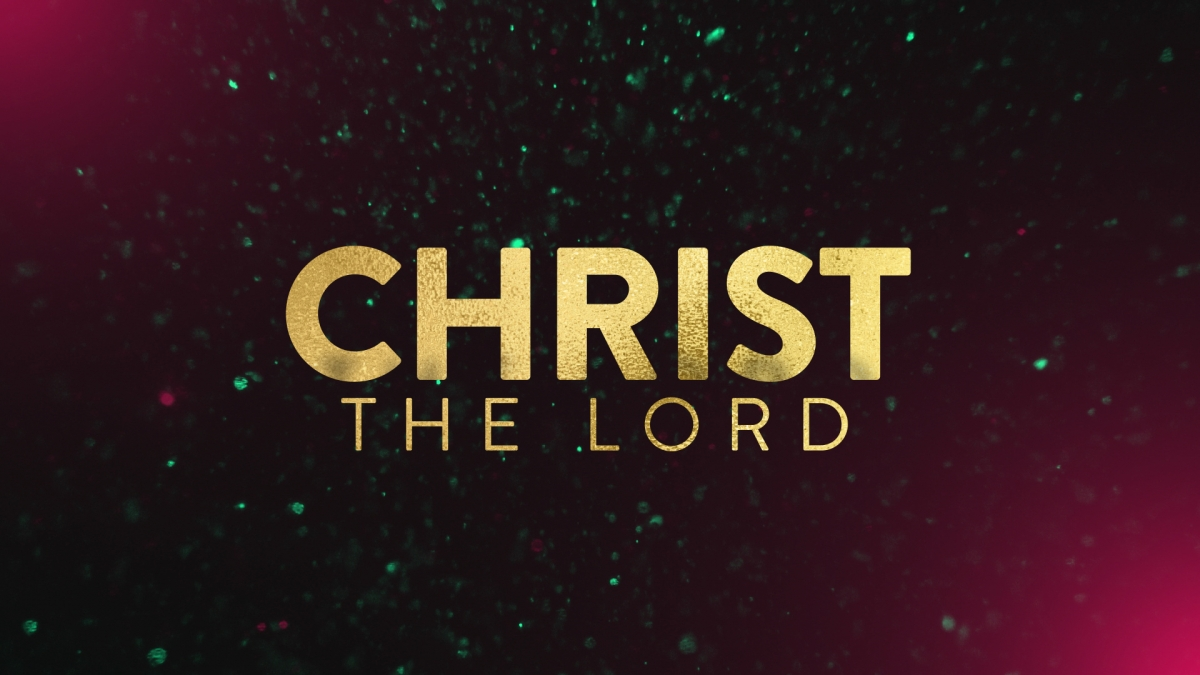 Christ the Lord