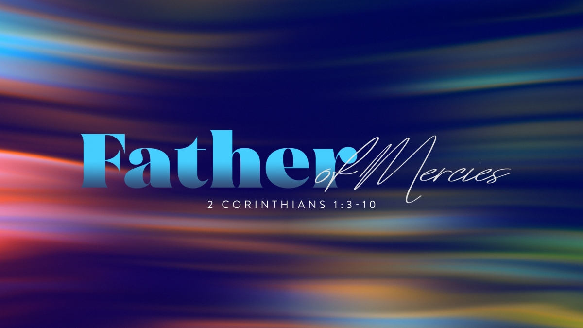 Father of Mercies