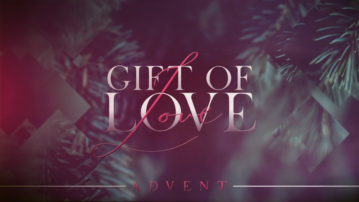 Gift of Love (Advent)