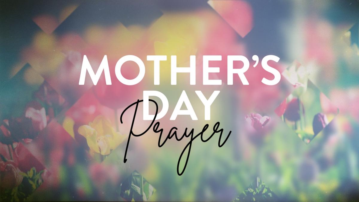 Mother's Day Prayer