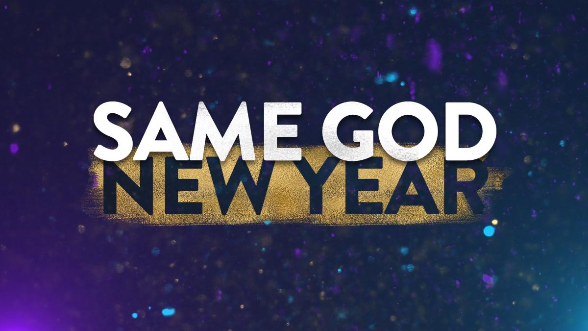 Same God, New Year