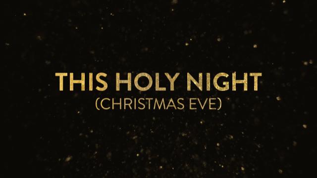 This Holy Night (Christmas Eve)