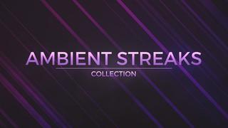 Ambient Streaks
