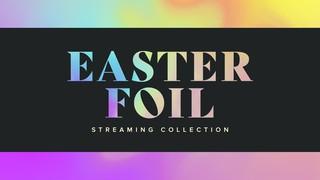 Easter Foil