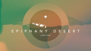 Epiphany Desert