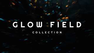 Glow Field
