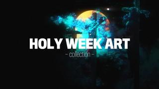 Holy Week Art