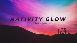 Nativity Glow
