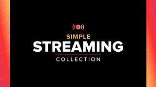 Simple Streaming