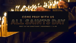 All Saints Day Sermon