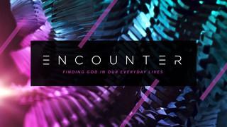 Encounter Sermon Title