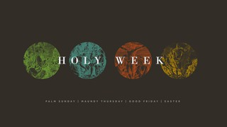 Classic Holy Week Sermon Titles