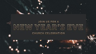 New Year's Eve Celebration Sermon