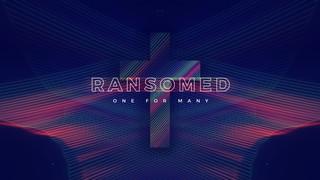 Ransomed Sermon