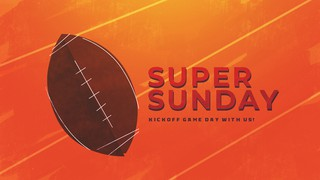 Super Sunday Sermon