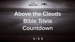 Above The Clouds Trivia Countdown