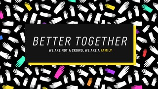 Better Together Sermon Series