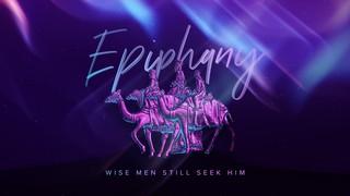 Wise Men Still Seek Him Sermon