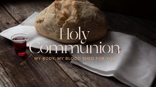 Holy Communion Sermon