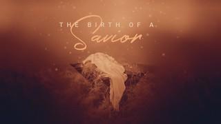 Birth of a Savior Sermon
