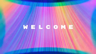 Chromatic Light Welcome