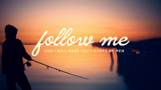 Fishers Of Men Sermon