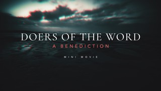 Doers of the Word Benediction