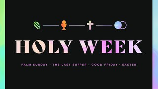 Holy Week Sermon